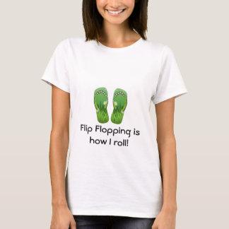 How I roll - flip flops T-Shirt