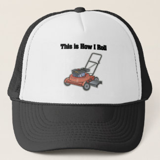 How I Roll (Lawn Mover) Trucker Hat