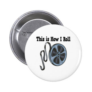 How I Roll Movie Film Tape 2 Inch Round Button