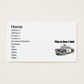 How I Roll (Police/Cop Car) Business Card