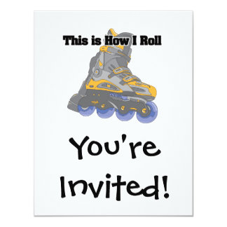 How I Roll (Roller Blades/Inline Skates) Card