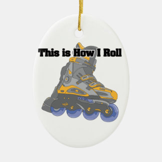 How I Roll (Roller Blades/Inline Skates) Ceramic Ornament