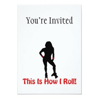 How I Roll Roller Derby Girl Card