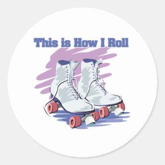 How I Roll (Roller Skates) Round Sticker