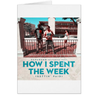 How I Spent the Week (Gettin' Paid) Cover Card