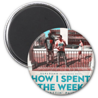 How I Spent the Week (Gettin' Paid) Cover Magnet