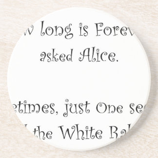 How Long Is Forever Alice Drink Coasters