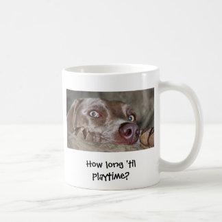 How long 'til playtime? coffee mug