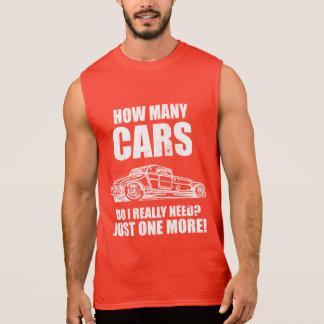 How Many Cars Do I Really Need Just One More Sleeveless Shirt