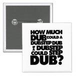 How Much Dubstep?