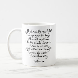 How sweet the moonlight, Shakespeare Quote Coffee Mug