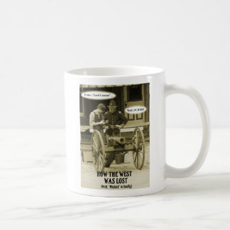 How The West Was Lost! Coffee Mug