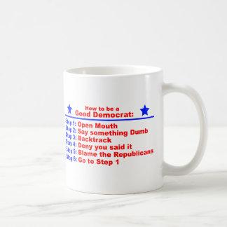 How to be a Good Democrat Coffee Mug