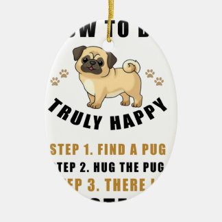 how to be truly happy step  find ceramic ornament