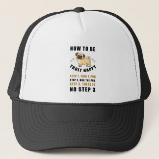 how to be truly happy step  find trucker hat