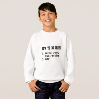 How To Do Math Funny T Shirts