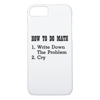 How To Do Math Funny T Shirts iPhone 8/7 Case
