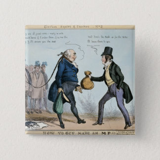 How to get made an MP, 19th July 1830 2 Inch Square Button
