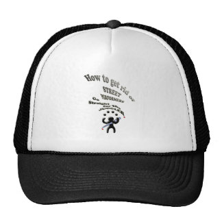 how to get rid of street performers trucker hat