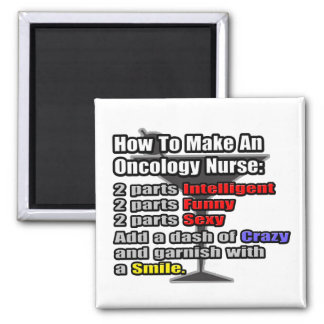 How To Make an Oncology Nurse Magnet
