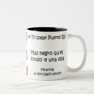 How to Speak Puerto Rican Two-Tone Coffee Mug