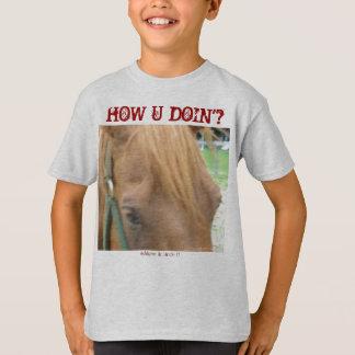 How U Doin'? T-Shirt
