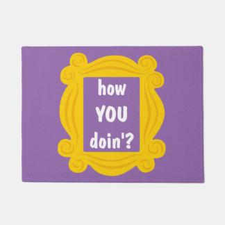 how you doin'? doormat