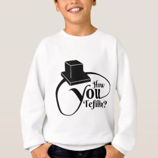 """How You Tefillin"" (Black) Sweatshirt"