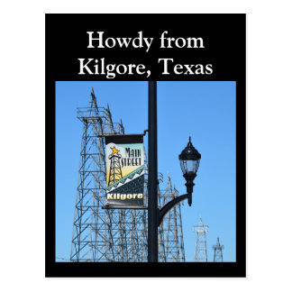 Howdy from Kilgore, Texas, Oil Derricks on Main St Postcard