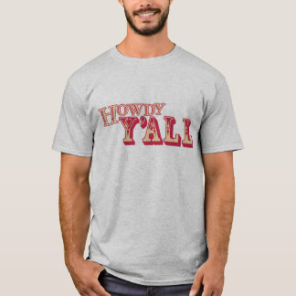 Howdy Y'all T-Shirt