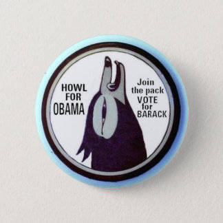 Howl for Obama Button (Version)