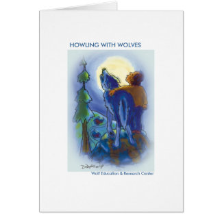 Howling with Wolves Greeting Cards