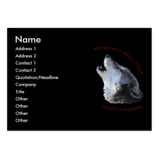 Howling...Your Grade Large Business Card