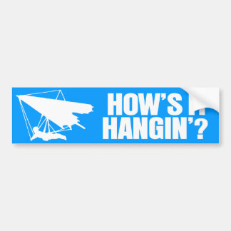 How's it Hanging? Bumper Sticker