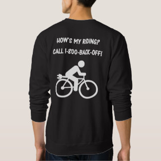 """""""How's my riding?"""" ebike cycling jerseys for him Sweatshirt"""