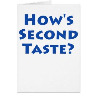 How's Second Taste? Card