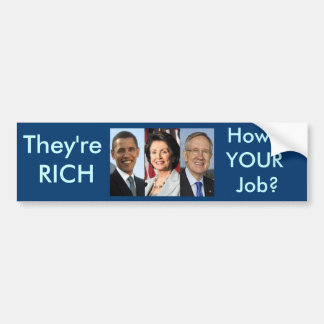 How's your job? bumper sticker
