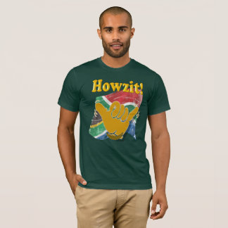Howzit! T-Shirt