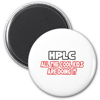HPLC...Cool Kids 2 Inch Round Magnet