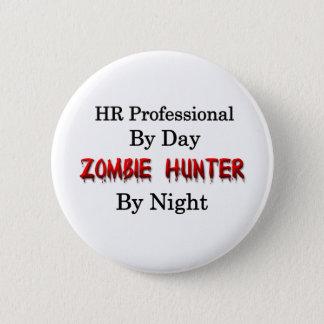 HR Professional/Zombie Hunter 2 Inch Round Button
