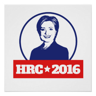 HRC 2016 hillary clinton 2016 Perfect Poster