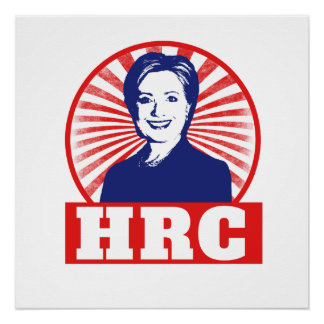 HRC Hillary Clinton 2016 Perfect Poster