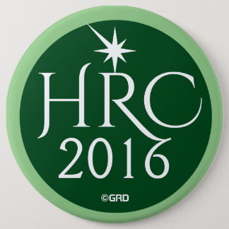 HRC, Hillary Rodham Clinton 2016 Green Party 6 Inch Round Button