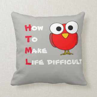 HTML - how to make life difficult cushion