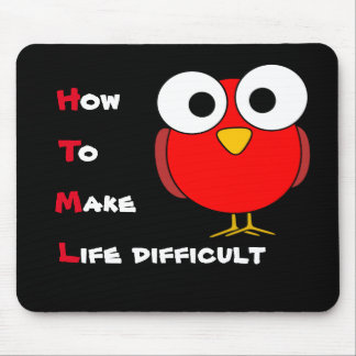 HTML - how to make life difficult mousemat Mouse Pad