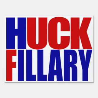 """HUCK FILLARY"" (double-sided) Sign"