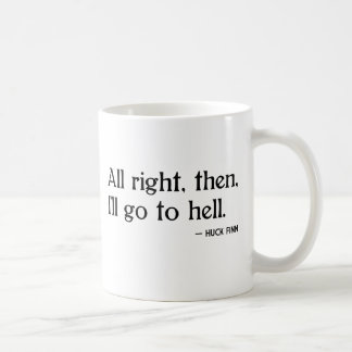 Huck Finn on Hell Coffee Mug