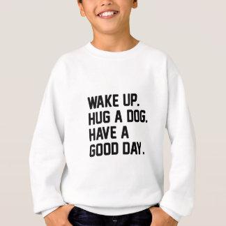 Hug a Dog Sweatshirt