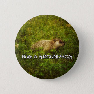 Hug a groundhog button