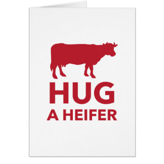 Hug a Heifer Funny Dairy Farm Card